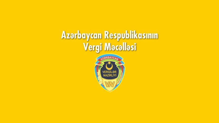 Azərbaycan Respublikasının Vergi Məcəlləsi